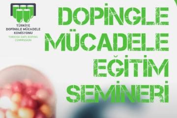 Dopingle Mücadele Eğitim Semineri