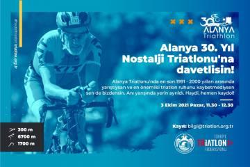 Alanya 30. Yıl Nostalji Triatlonu'na davetlisiniz