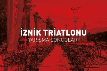 İznik Triatlonu Yarışma Sonuçları (2018)